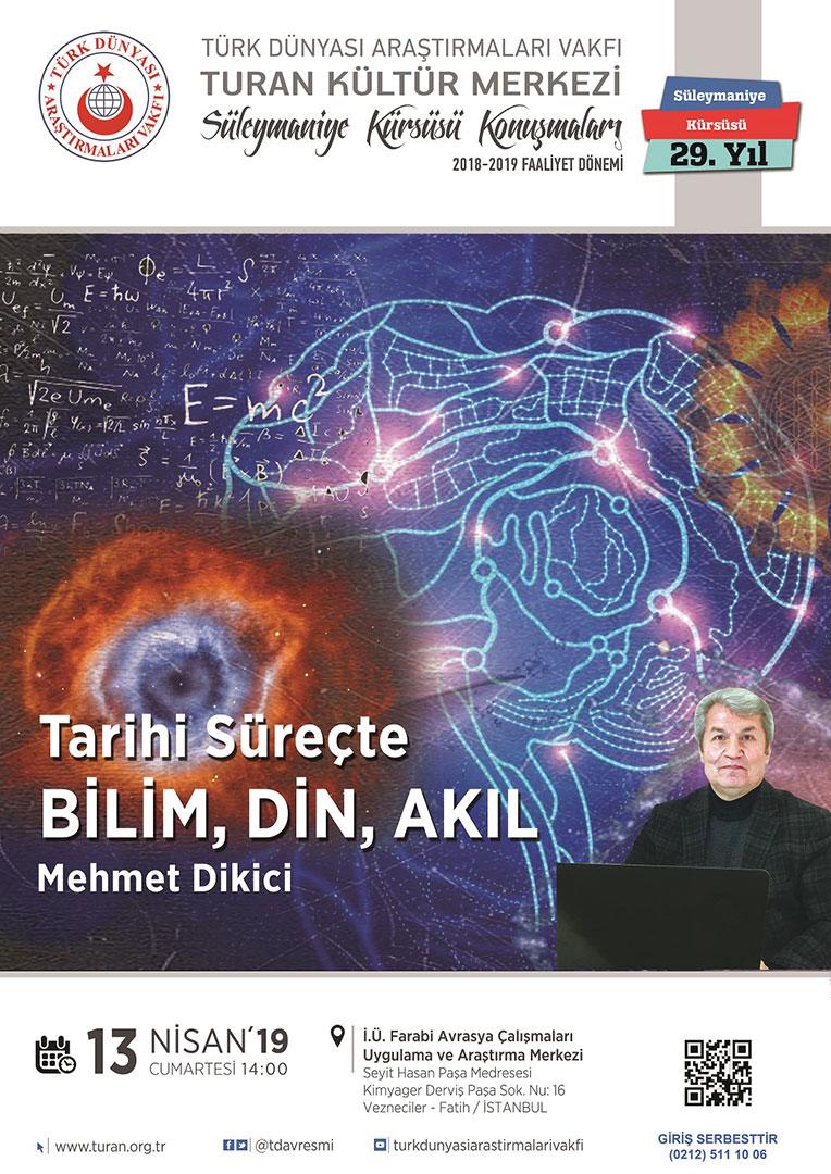 Tarihî Süreçte Bilim, Akıl, Din