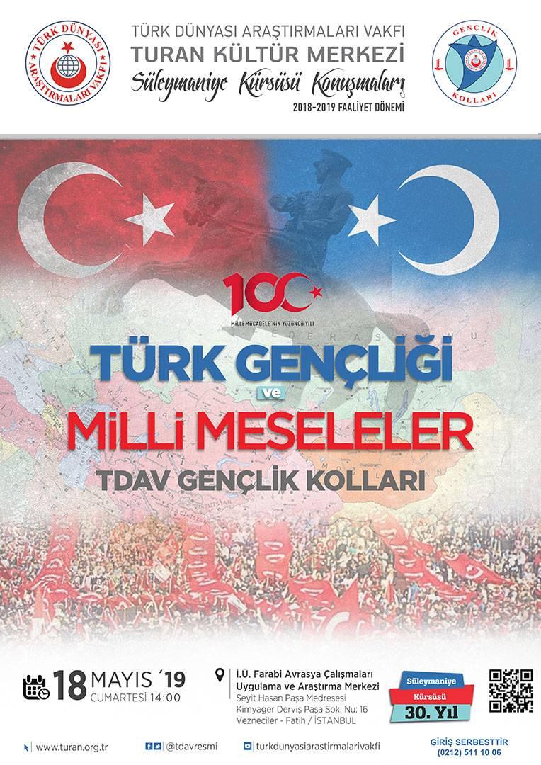 Türk Gençliği ve Milli Meseleler