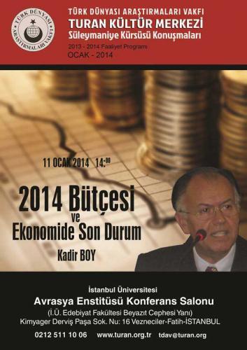 Turan Kültür Merkezi - 2014 Bütçesi ve Ekonomide Son Durum
