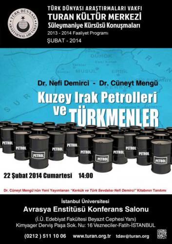 Turan Kültür Merkezi - Kuzey Irak Petrolleri ve Türkmenler