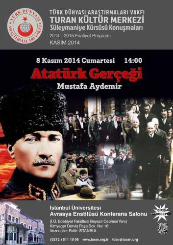 Turan Kültür Merkezi - Atatürk Gerçeği