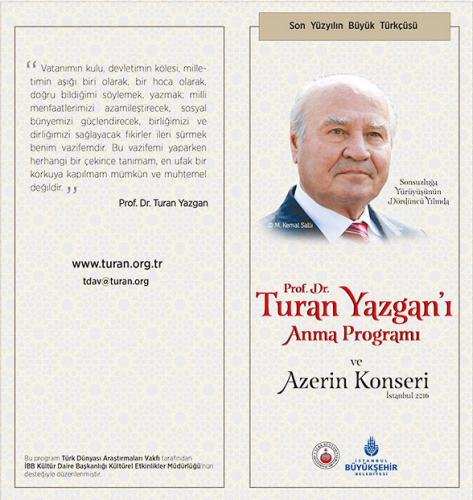Prof. Dr. Turan Yazgan'ı Anma Programı 2016 ve Azerin Konseri